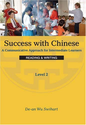 Success with Chinese, Level 2 : A Communicative Approach for Intermediate Learners N/A edition cover