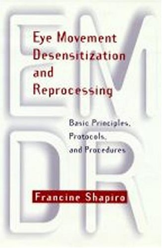 Eye Movement Desensitization and Reprocessing (EMDR) Basic Principles, Protocols, and Procedures  1995 edition cover