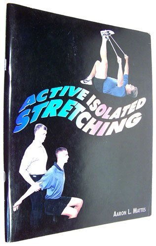 Active Isolated Stretching  1995 9780965639606 Front Cover