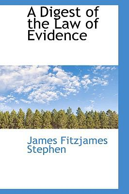 Digest of the Law of Evidence N/A edition cover