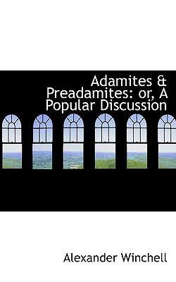 Adamites & Preadamites: Or, a Popular Discussion  2009 edition cover