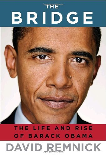 Bridge The Life and Rise of Barack Obama  2010 edition cover