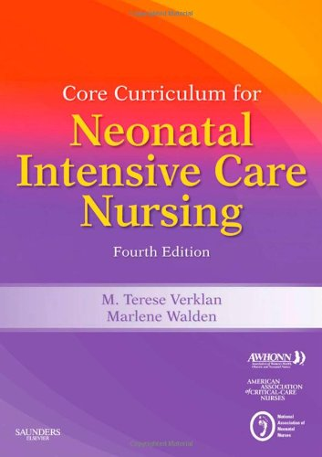 Core Curriculum for Neonatal Intensive Care Nursing  4th 2009 edition cover
