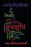 My Diet Journal  N/A 9781493548606 Front Cover