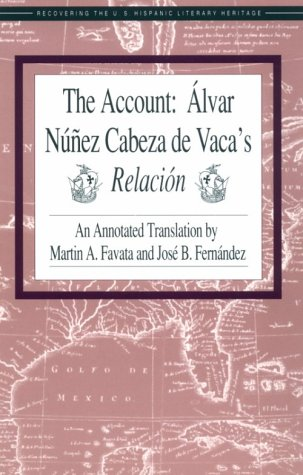 Account : Alvar Nunez Cabeza de Vaca's Relacion 1st edition cover