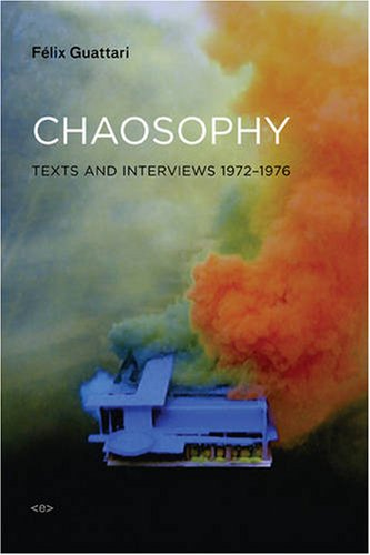 Chaosophy Texts and Interviews, 19721977  2009 edition cover