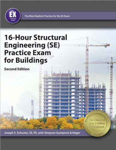 16-Hour Structural Engineering (SE) Practice Exam for Buildings  2nd edition cover