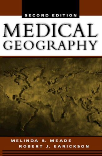 Medical Geography  2nd 2005 9781593851606 Front Cover