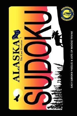 Alaskan Artist Series Moosin' along with Easy Sudokus! N/A 9781934443606 Front Cover