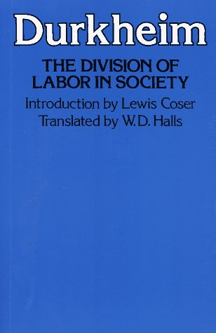Division of Labor in Society  2nd 1984 9780029079607 Front Cover