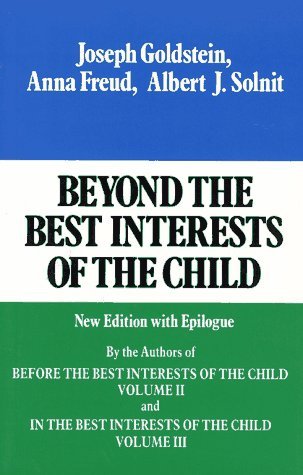 Beyond the Best Interests of the Child   1984 edition cover