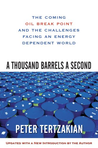 Thousand Barrels a Second The Coming Oil Break Point and the Challenges Facing an Energy Dependent World  2007 9780071492607 Front Cover