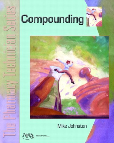 Compounding The Pharmacy Technician Series  2006 edition cover