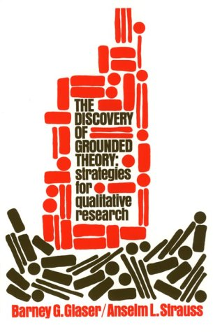 Discovery of Grounded Theory Strategies for Qualitative Research N/A edition cover