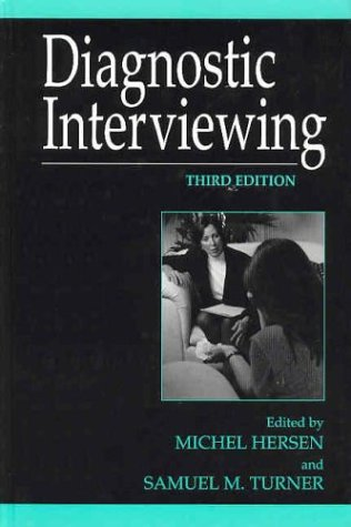 Diagnostic Interviewing  3rd 2003 (Revised) 9780306477607 Front Cover