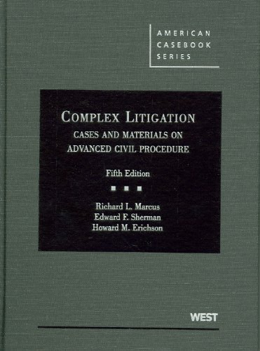 Complex Litigation Cases and Materials on Advanced Civil Procedure 5th 2010 (Revised) edition cover