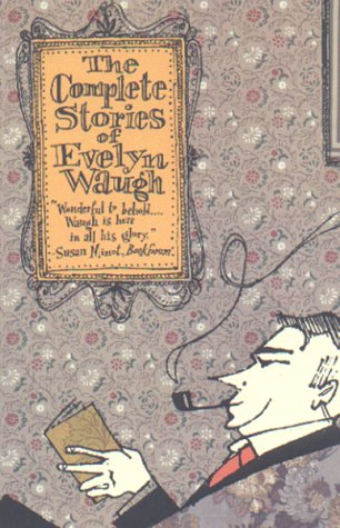 Complete Stories of Evelyn Waugh  N/A 9780316926607 Front Cover