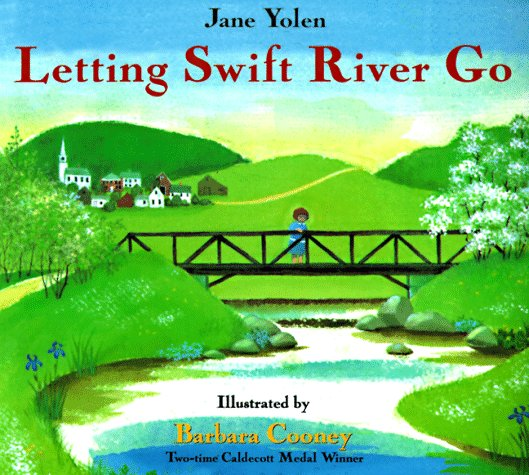 Letting Swift River Go  N/A edition cover