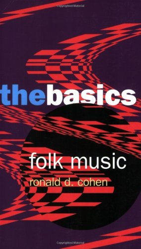 Folk Music: the Basics   2006 9780415971607 Front Cover