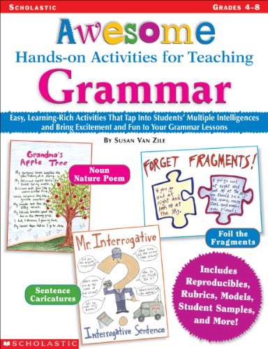 Awesome Hands-On Activities for Teaching Grammar Easy, Learning-Rich Activities That Tap into Students' Multiple Intelligences - And Bring Excitement and Fun to Your Grammar Lessons  2003 edition cover