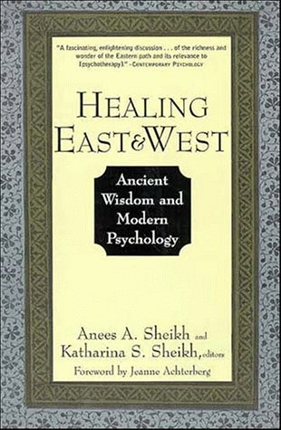 Healing East and West Ancient Wisdom and Modern Psychology  1996 edition cover