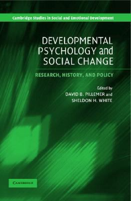 Developmental Psychology and Social Change Research, History and Policy  2005 9780521533607 Front Cover
