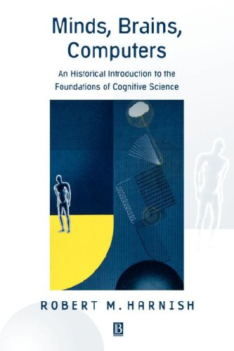 Minds, Brains, Computers An Historical Introduction to the Foundations of Cognitive Science  2001 edition cover