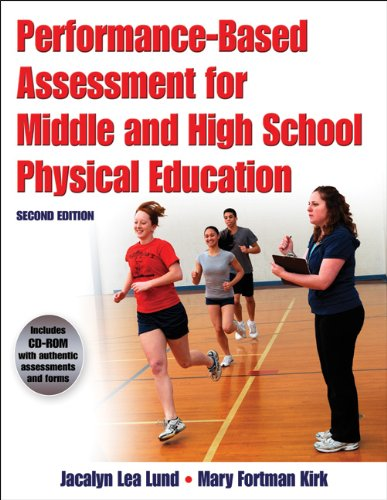 Performance-Based Assessment for Middle and High School Physical Education  2nd 2010 9780736083607 Front Cover