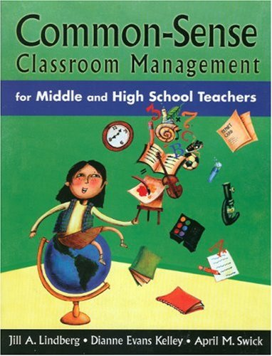 Common-Sense Classroom Management for Middle and High School Teachers   2005 9780761931607 Front Cover
