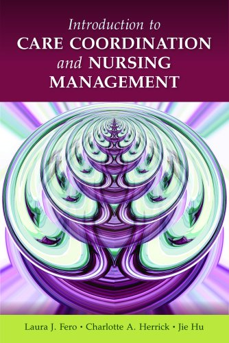Introduction to Care Coordination and Nursing Management   2011 (Revised) 9780763771607 Front Cover