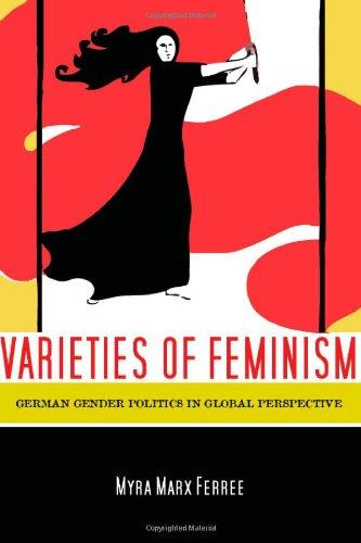 Varieties of Feminism German Gender Politics in Global Perspective  2012 edition cover