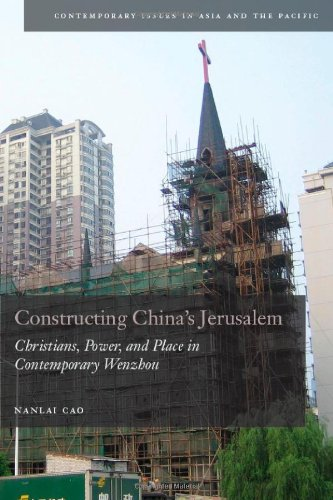 Constructing China's Jerusalem Christians, Power, and Place in Contemporary Wenzhou  2010 edition cover