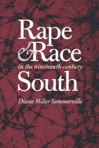 Rape and Race in the Nineteenth-Century South   2004 edition cover