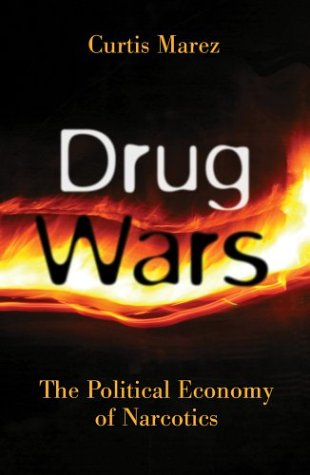 Drug Wars The Political Economy of Narcotics  2004 edition cover