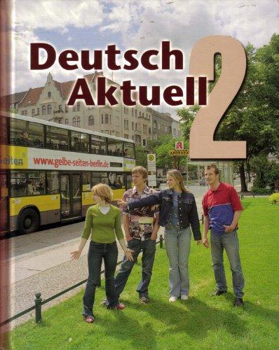 Deutsch Aktuell 2 : Textbook 5th 2004 edition cover