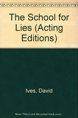 The School for Lies:   2012 edition cover