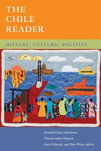 Chile Reader History, Culture, Politics  2013 edition cover