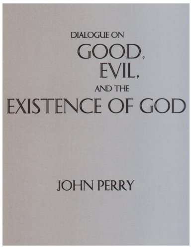 Dialogue on Good, Evil and the Existence of God   1999 edition cover