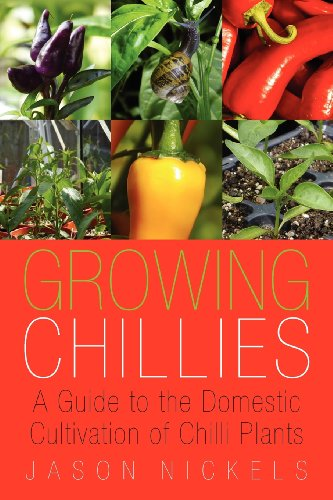 Growing Chillies A Guide to the Domestic Cultivation of Chilli Plants  2012 edition cover