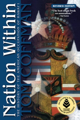 Nation Within America's Conquest of Hawai'i 2nd 2009 (Revised) edition cover