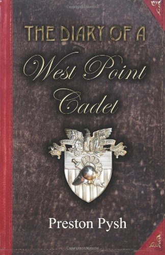 Diary of a West Point Cadet Captivating and Hilarious Stories for Developing the Leader Within You  2010 edition cover