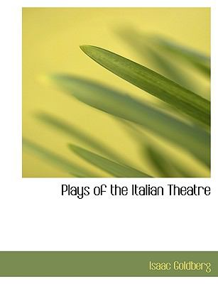 Plays of the Italian Theatre N/A 9781115351607 Front Cover