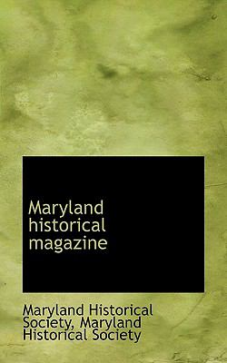 Maryland Historical Magazine  N/A 9781116693607 Front Cover