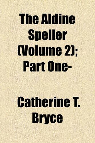 Aldine Speller; Part One-  2010 edition cover