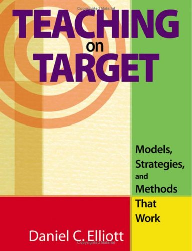 Teaching on Target Models, Strategies, and Methods That Work  2005 edition cover