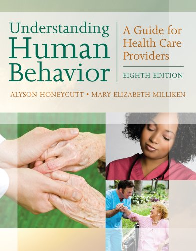 Understanding Human Behavior A Guide for Health Care Providers 8th 2012 edition cover