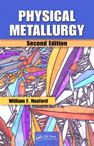 Physical Metallurgy  2nd 2010 (Revised) edition cover