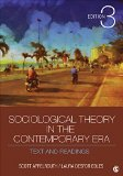 Sociological Theory in the Contemporary Era Text and Readings 3rd 2016 edition cover