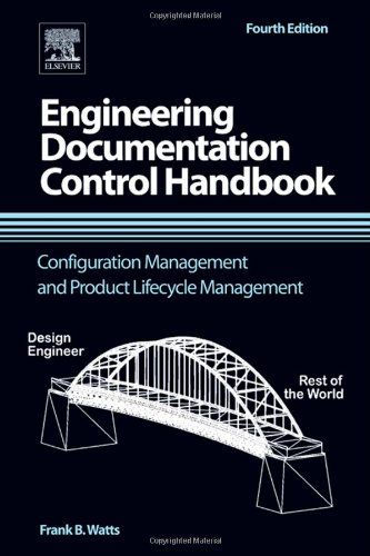 Engineering Documentation Control Handbook Configuration Management and Product Lifecycle Management 4th 2011 edition cover
