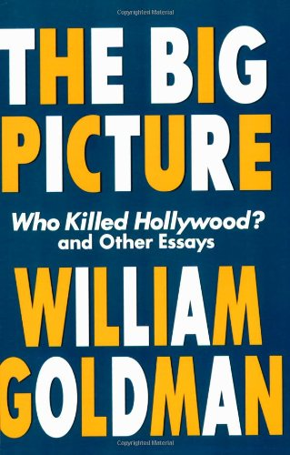 Big Picture Who Killed Hollywood? and Other Essays  2001 edition cover
